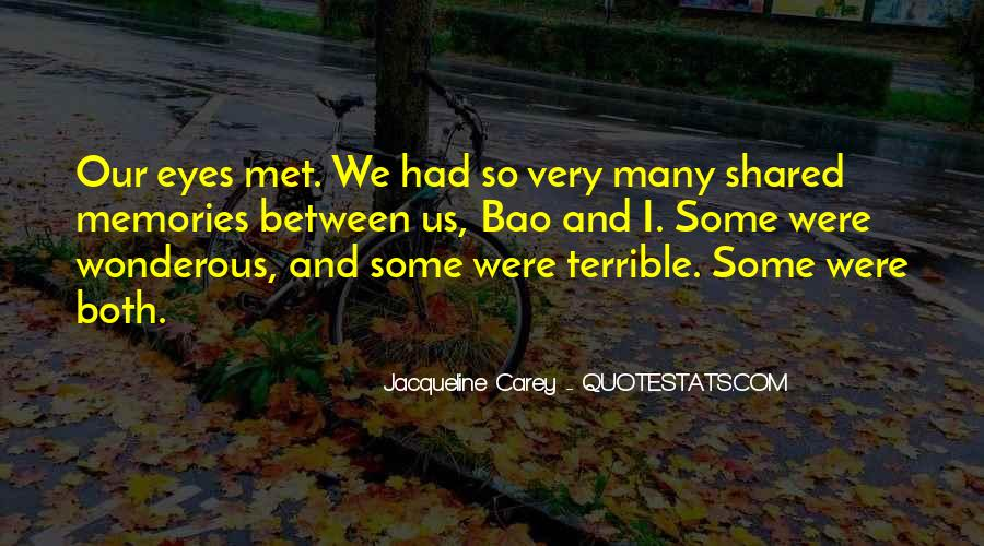 Quotes About Shared Memories #263803