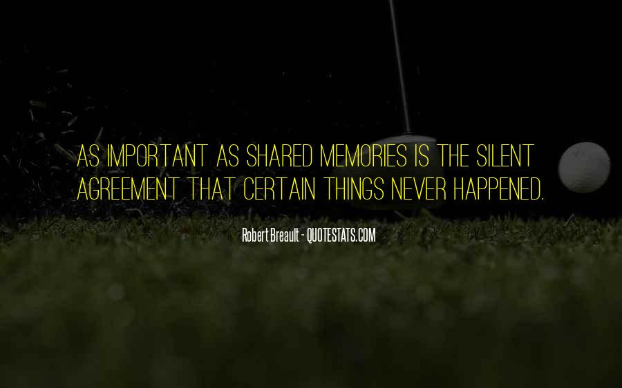 Quotes About Shared Memories #692897