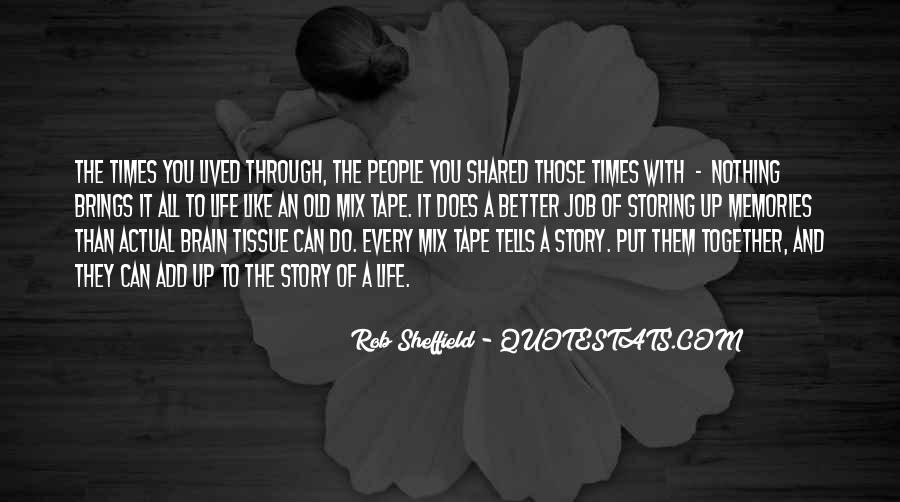Quotes About Shared Memories #726098