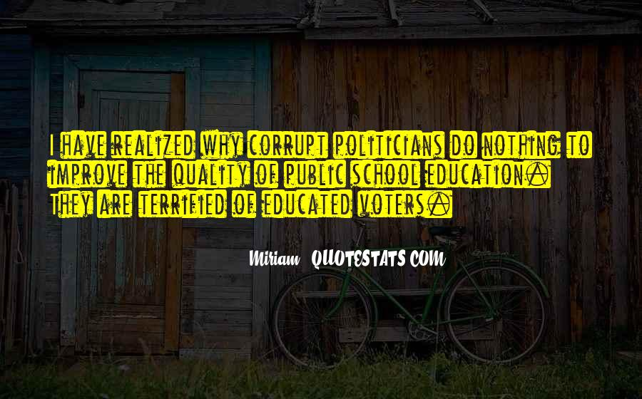 Quotes About Politicians And Education #1133029