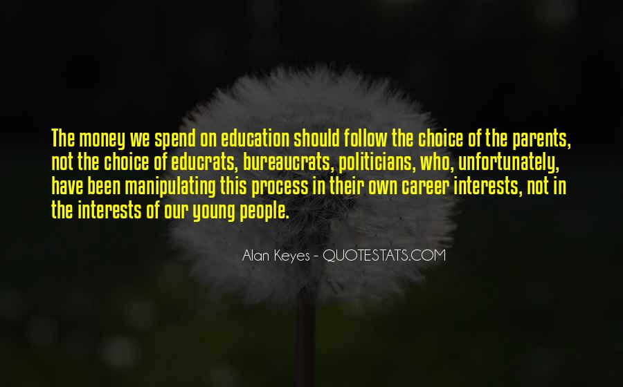 Quotes About Politicians And Education #1723203