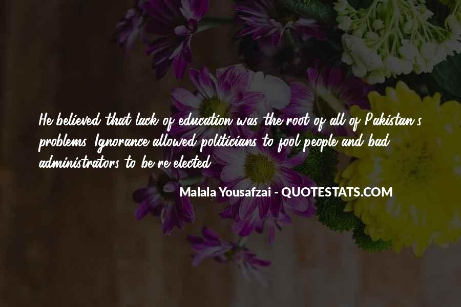 Quotes About Politicians And Education #491658