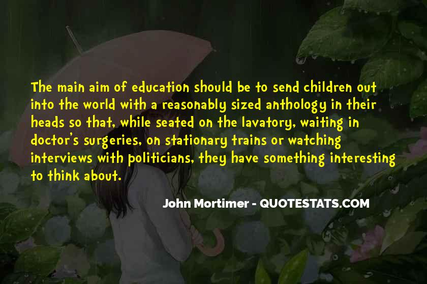 Quotes About Politicians And Education #625763