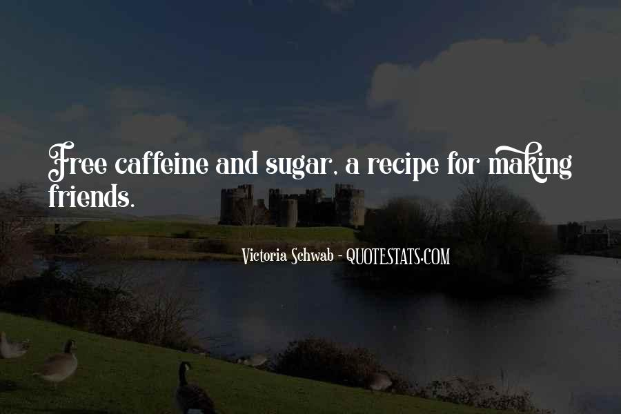 Quotes About Sugar Free #1467502