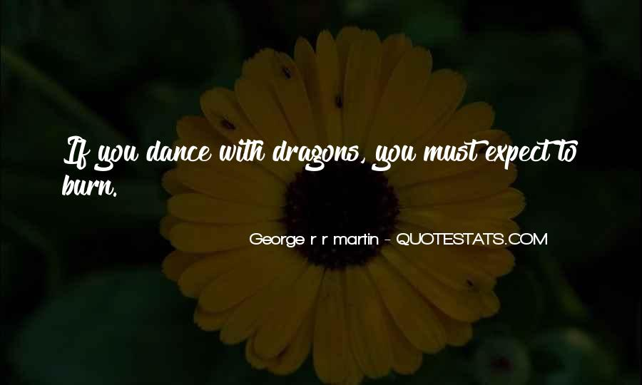 Quotes About Dragons #90971