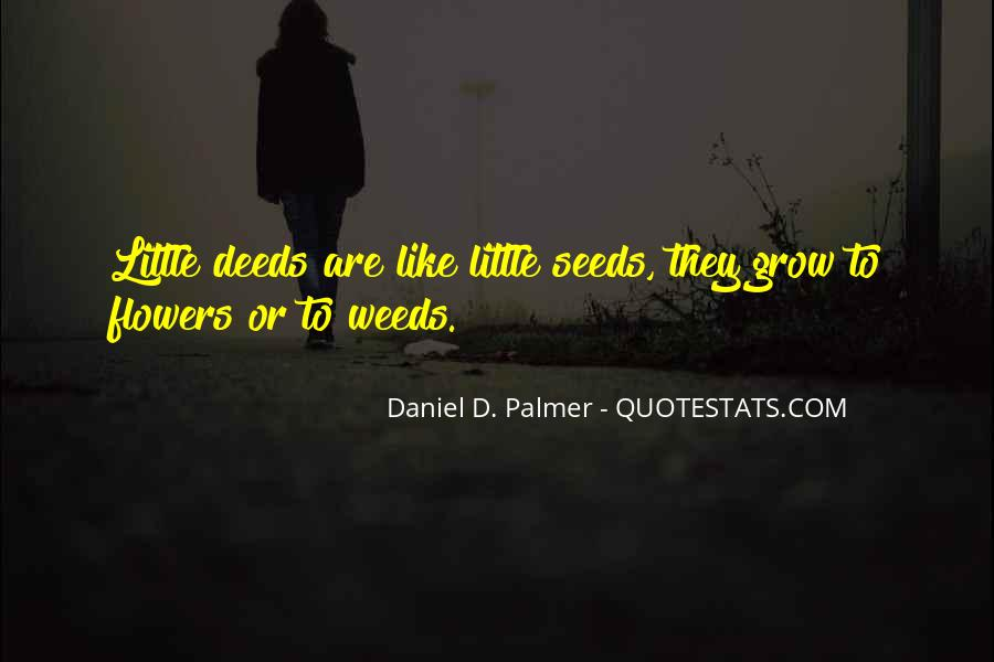 Quotes About Seeds And Flowers #1555874
