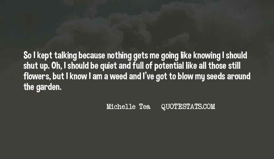 Quotes About Seeds And Flowers #1589993