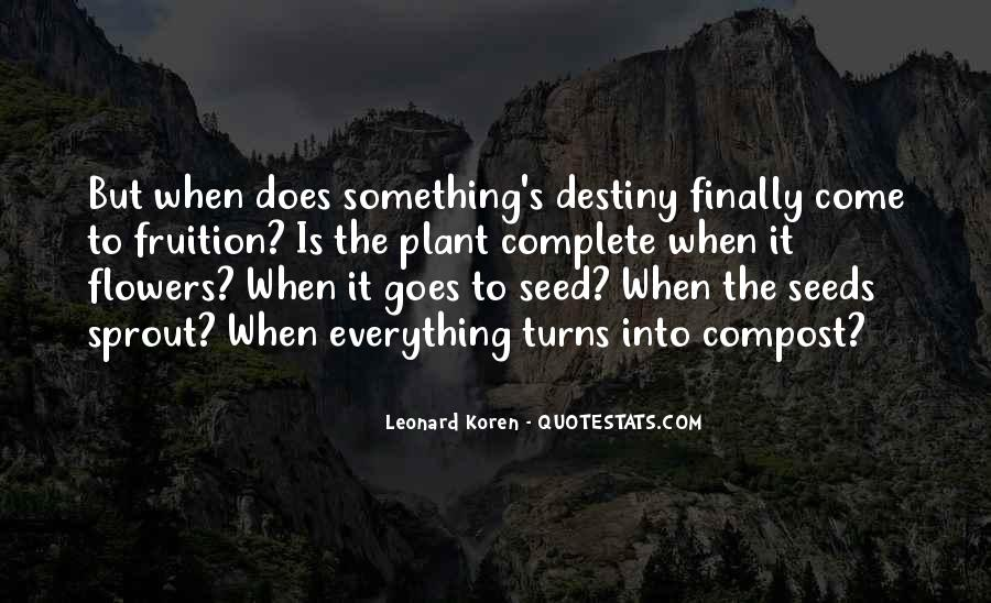 Quotes About Seeds And Flowers #557437