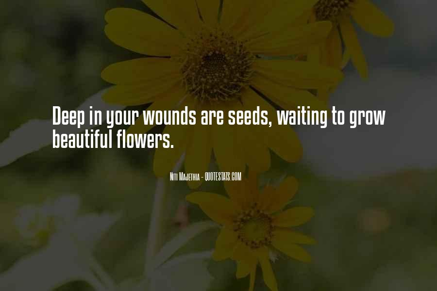 Quotes About Seeds And Flowers #919201