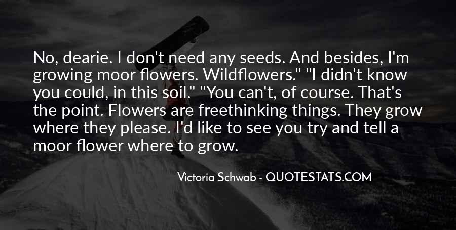 Quotes About Seeds And Flowers #999451
