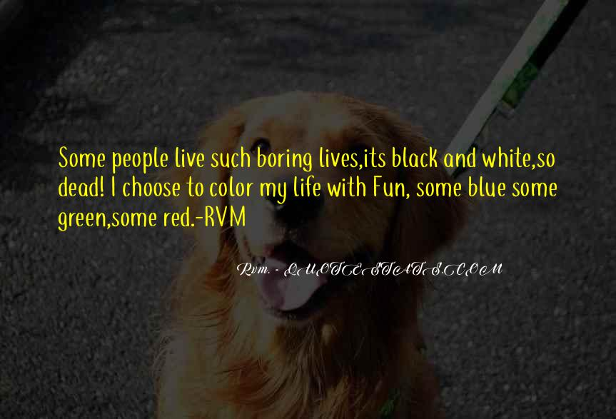 Quotes About Black And Blue #1082281