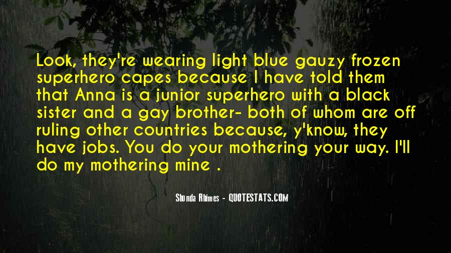 Quotes About Black And Blue #764701