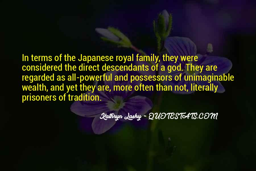 Quotes About Royal Family #1027204