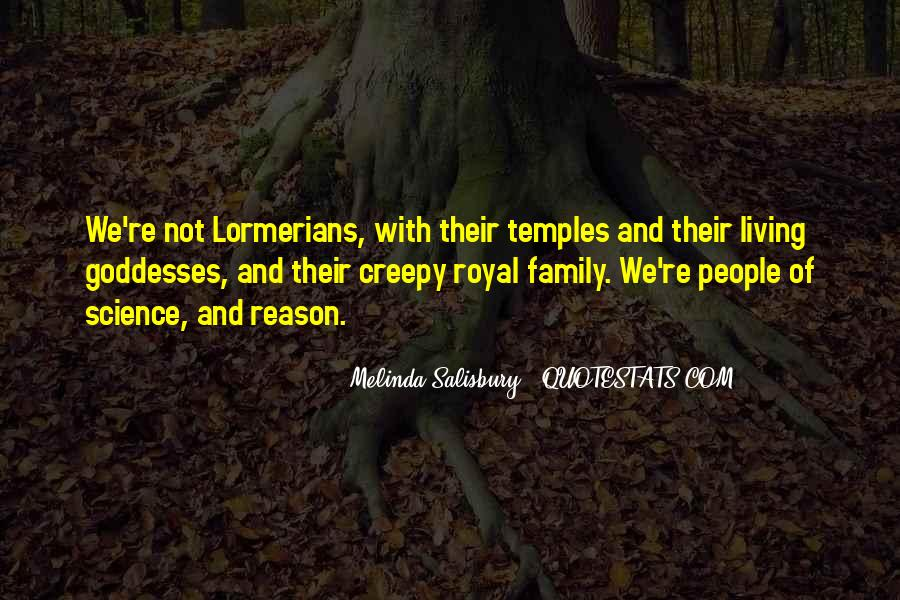 Quotes About Royal Family #1053700