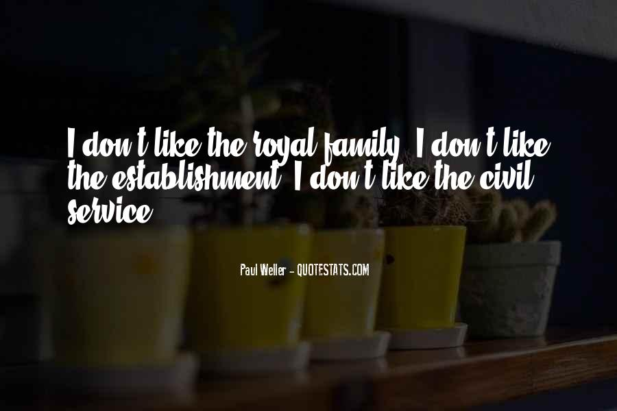 Quotes About Royal Family #1129237