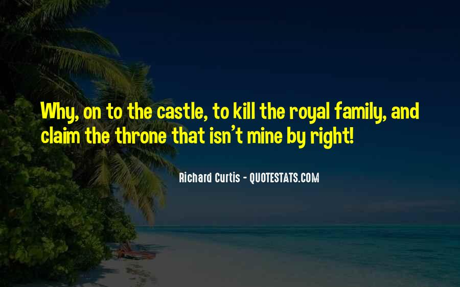 Quotes About Royal Family #1170104