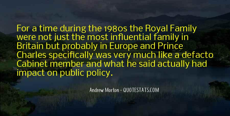 Quotes About Royal Family #1220560