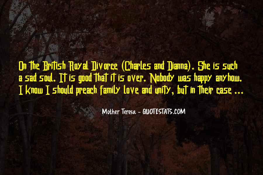 Quotes About Royal Family #1311468