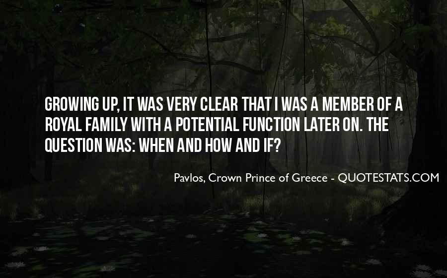 Quotes About Royal Family #1479105