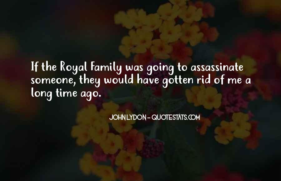 Quotes About Royal Family #1571523