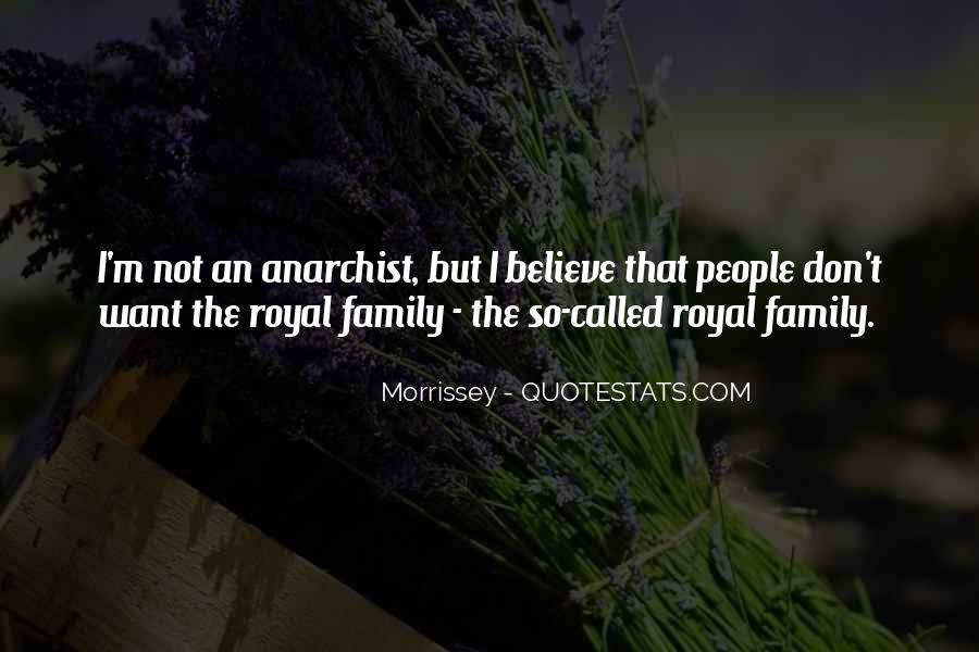 Quotes About Royal Family #1596477