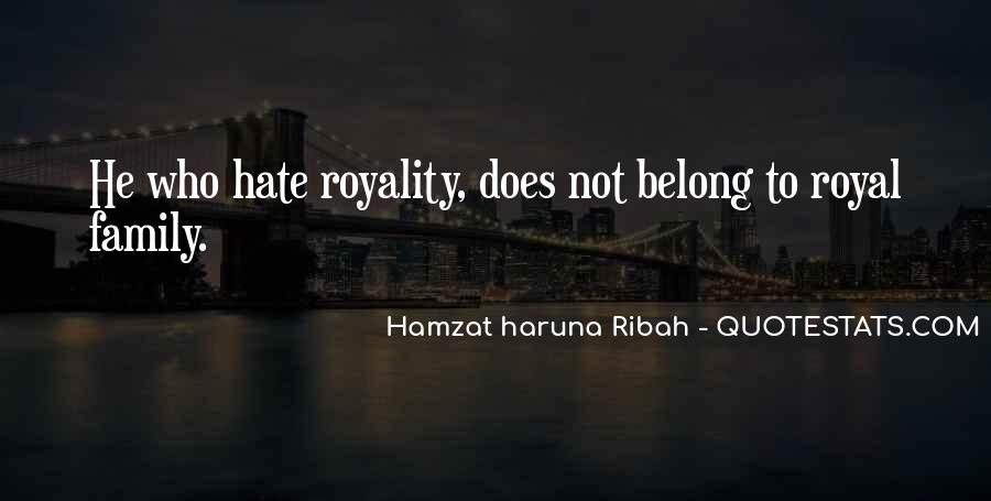Quotes About Royal Family #1600205