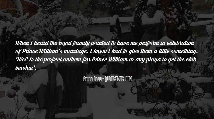 Quotes About Royal Family #1616835
