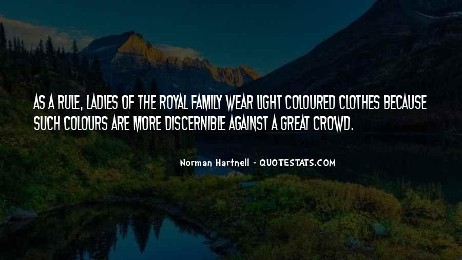 Quotes About Royal Family #1667107