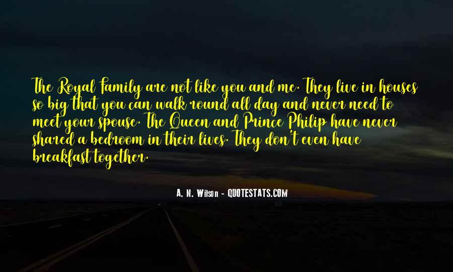 Quotes About Royal Family #1670756