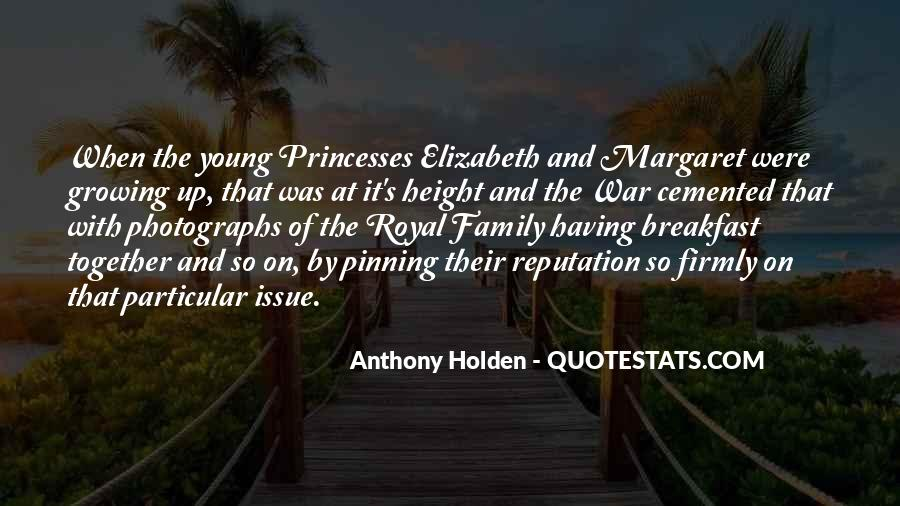 Quotes About Royal Family #1758701