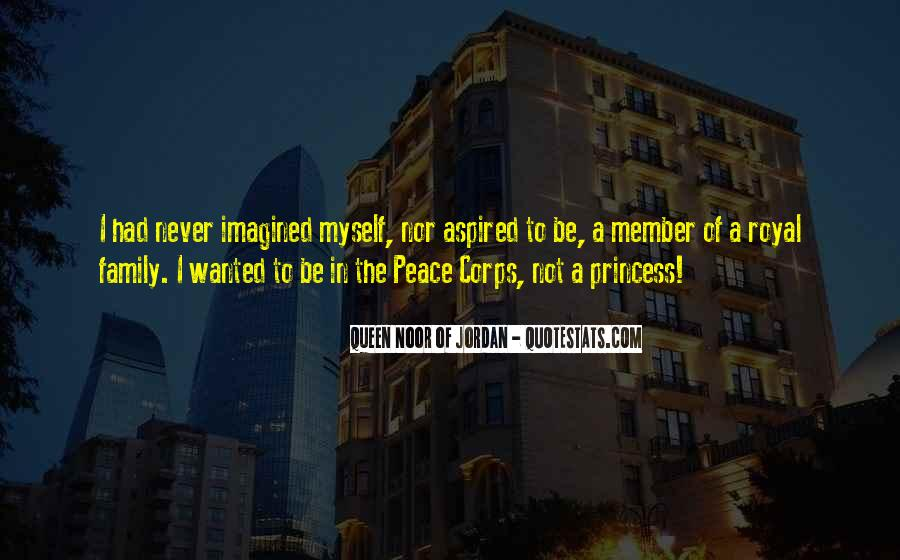 Quotes About Royal Family #1821816