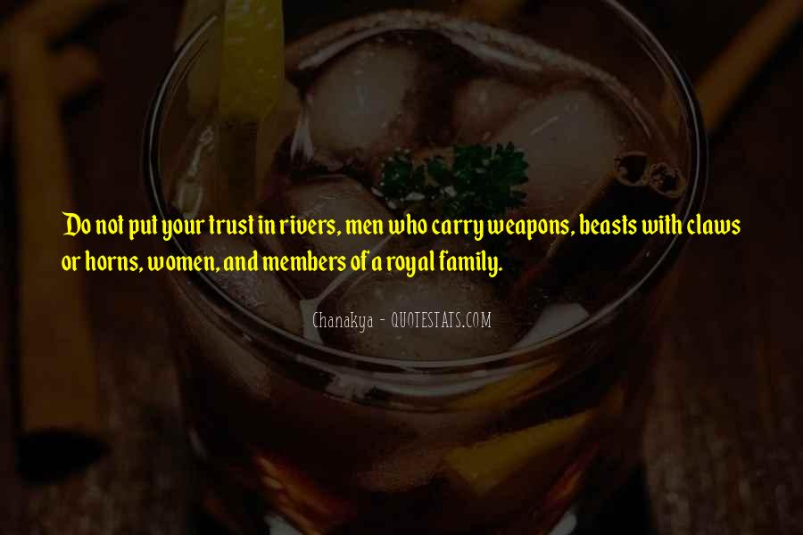 Quotes About Royal Family #328158