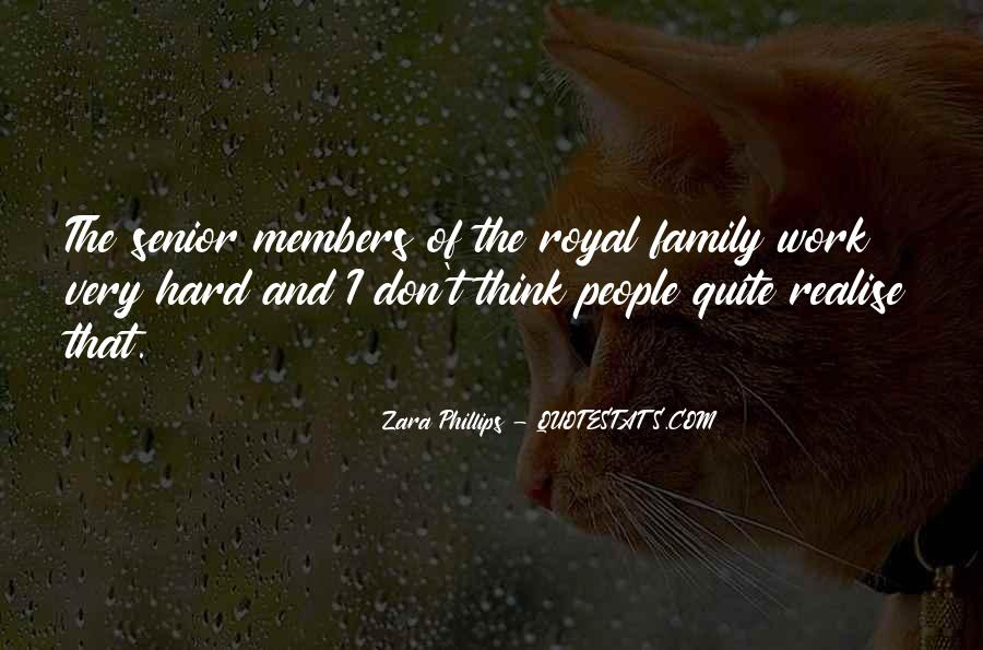 Quotes About Royal Family #406043