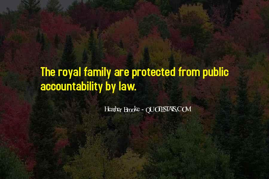 Quotes About Royal Family #412688