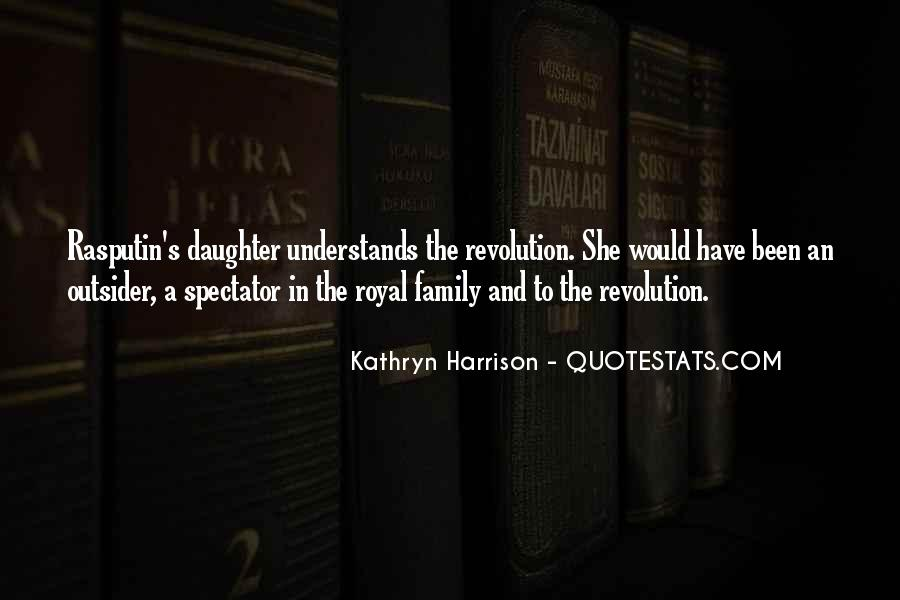 Quotes About Royal Family #445389