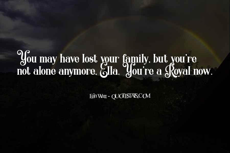 Quotes About Royal Family #503559