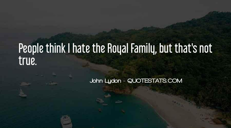 Quotes About Royal Family #548007