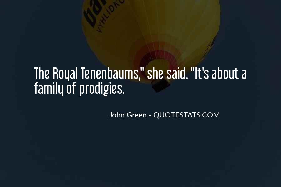 Quotes About Royal Family #677877