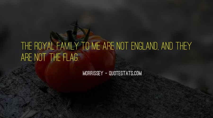 Quotes About Royal Family #954916