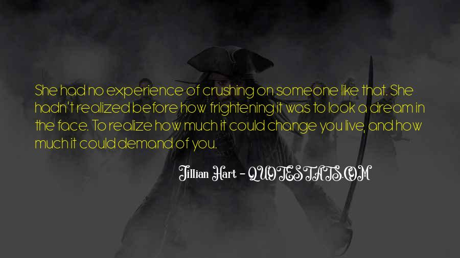 Quotes About Crushing On Someone #1126614