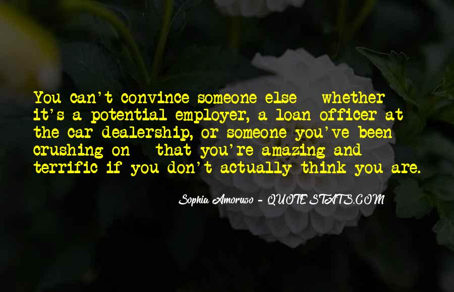 Quotes About Crushing On Someone #1164080