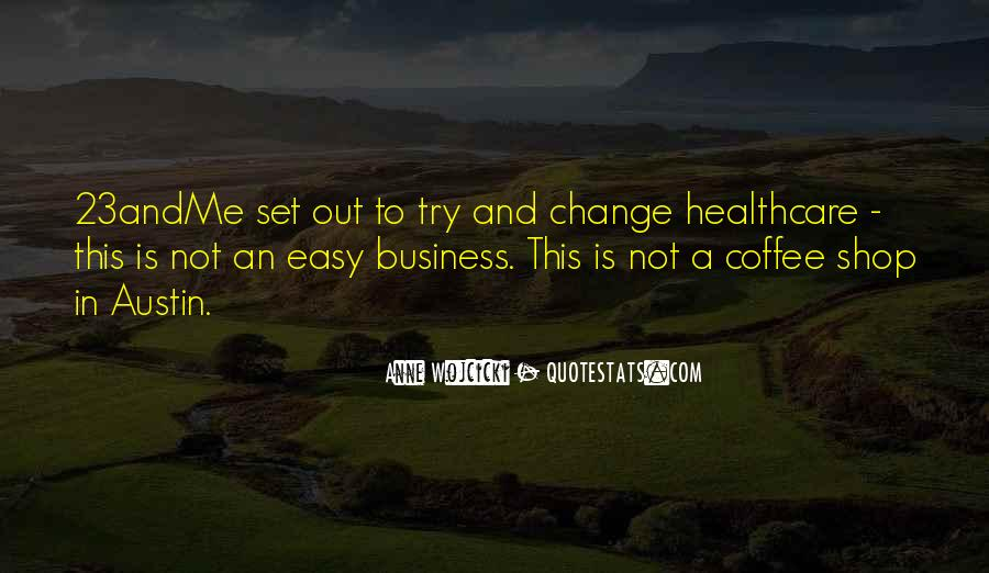 Quotes About Healthcare Change #1801254