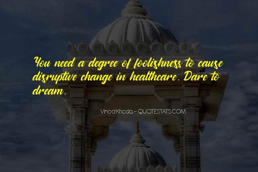 Quotes About Healthcare Change #1841686