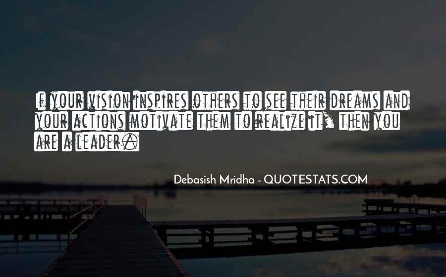 Quotes About Leader Who Inspires #13153
