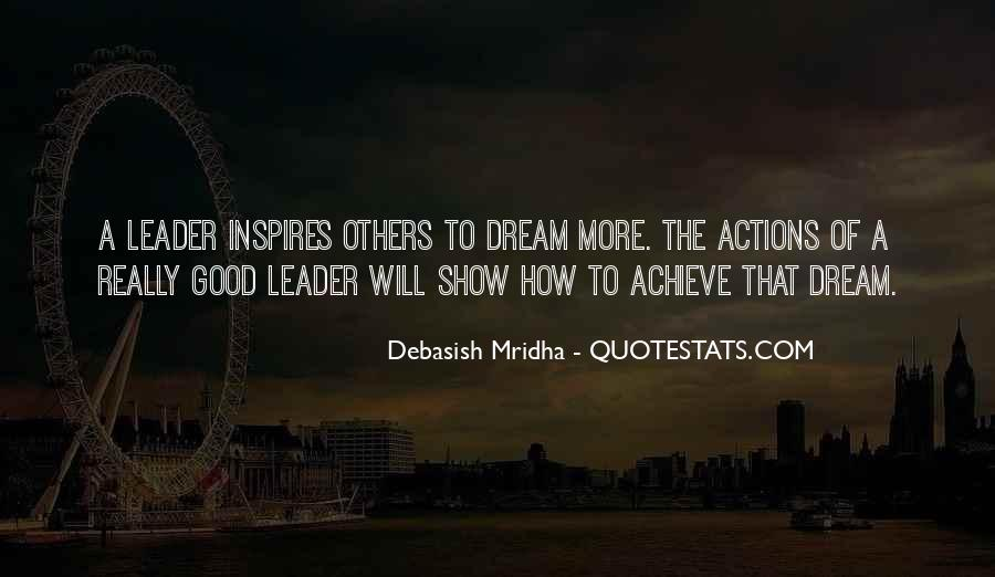 Quotes About Leader Who Inspires #1347487