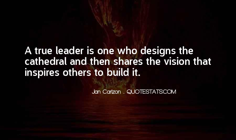 Quotes About Leader Who Inspires #1545827