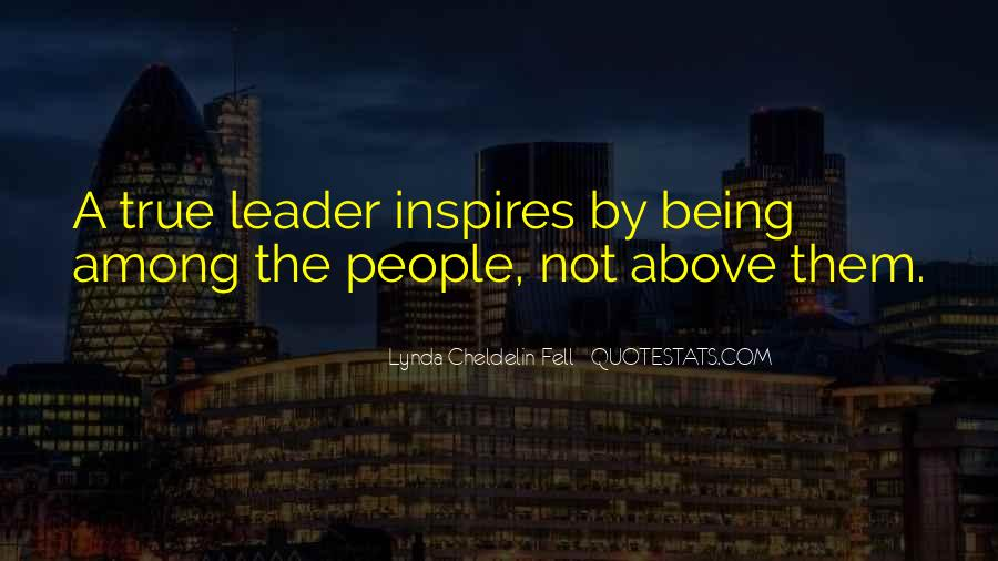 Quotes About Leader Who Inspires #47872