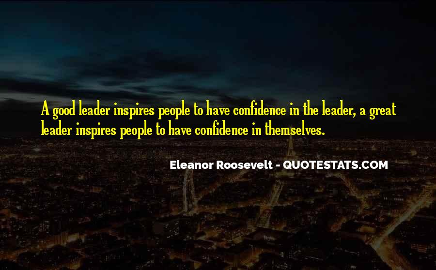 Quotes About Leader Who Inspires #520530