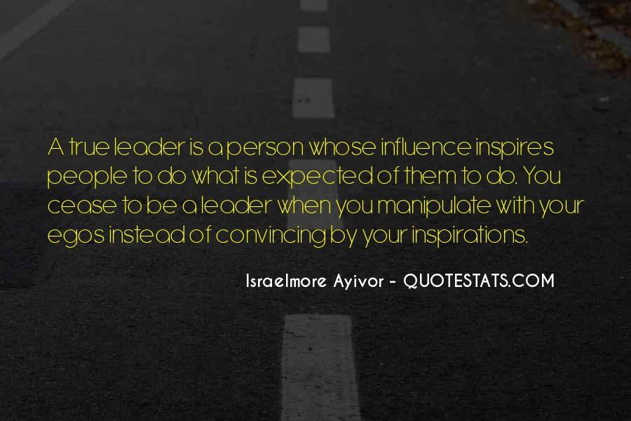 Quotes About Leader Who Inspires #554952