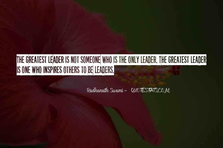 Quotes About Leader Who Inspires #792057